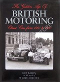 The Golden Age of British Motoring  by BACON, Roy