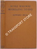 Scale Railway Modelling To-Day  by BEAL, Edward