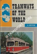 Book cover of Tramways of the World  by JOYCE, J.