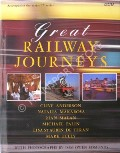 Great Railway Journeys  by ANDERSON, Clive; MAKAROVA, Natalia; MALAN, Rian; PALIN, Michael; de TERAN, Lisa St Aubin & TULLY, Mark