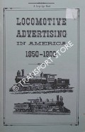 Book cover of Locomotive Advertising in America 1850 - 1900  by Americana Review