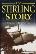 The Stirling Story  by BOWYER, Michael J.F.