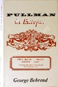 Pullman in Europe  by BEHREND, George
