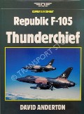 Republic F-105 Thunderchief  by ANDERTON, David