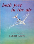 Both Feet in the Air - An Airline Pilot's Story by JACKSON, Archie