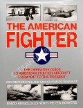 The American Fighter  by ANGELUCCI, Enzo & BOWERS, Peter
