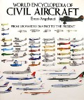 World Encyclopedia of Civil Aircraft  by ANGELUCCI, Enzo