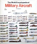 The Rand McNally Encyclopedia of Military Aircraft  by ANGELUCCI, Enzo