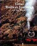 Book cover of Great Railway Journeys of the World  by anon
