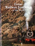 Great Railway Journeys of the World  by anon
