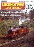 Locomotives Illustrated no. 65 - Metropolitan and District Railway Locomotives by LEIGH, Chris (ed.)
