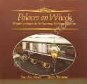 Book cover of Palaces on Wheels - Royal Carriages at the National Railway Museum by JENKINSON, David & TOWNEND, Gwen