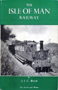 The Isle of Man Railway  by BOYD, J.I.C.
