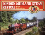 London Midland Steam Revival  by BALLANTYNE, Hugh
