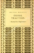 Diesel Traction - Manual for Enginemen by British Railways