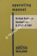 Operating Manual British Railways Locomotives D1520 - D1861 by Brush Sulzer
