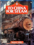 Image of To China for Steam  by ADLEY, Robert