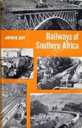 Railways of Southern Africa  by DAY, John R.