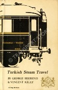Yatakli-Vagon: Turkish Steam Travel by BEHREND, George & KELLY, Vincent