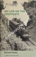My Life on the Footplate  by DAVEY, Richard