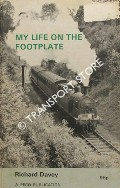 Book cover of My Life on the Footplate  by DAVEY, Richard