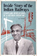 Inside Story of the Indian Railways  by REDDY, D.V.