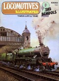 Locomotives Illustrated No. 2 - The Schools by COOPER, B.K. (ed.)