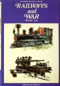 Book cover of Railways and War by BISHOP, D. & DAVIS, K.
