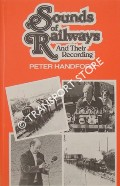 Sounds of Railways and their Recording  by HANDFORD, Peter