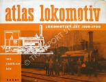 Book cover of Atlas Lokomotiv - Lokomotivy Let 1860 - 1900 by BEK, Jindrch