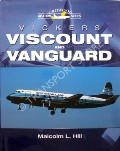 Vickers Viscount and Vanguard  by HILL, Malcolm L.