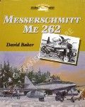 Book cover of Messerschmitt Me 262  by BAKER, David