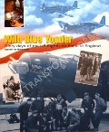 Wild Blue Yonder - Glory Days of the US Eighth Air Force in England by BOWMAN, Martin W.