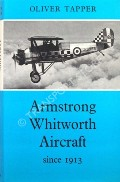 Armstrong Whitworth Aircraft since 1913  by TAPPER, Oliver