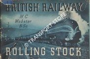 British Railway Rolling Stock  by WEBSTER, H.C.