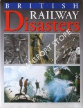 British Railway Disasters  by anon