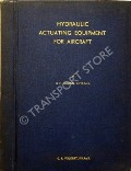 Hydraulic Actuating Equipment for Aircraft  by BOUND, R.H.