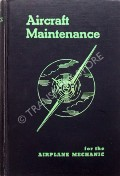 Aircraft Maintenance  by BRIMM, Daniel J. & BOGGESS, H. Edward