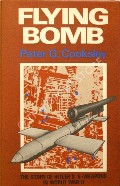 Flying Bomb  by COOKSLEY, Peter G.