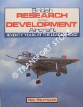 British Research and Development Aircraft  by STURTIVANT, Ray