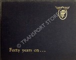 Forty Years On ... 1909 - 1949 by Handley Page Ltd.