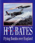 Flying Bombs over England  by BATES, H.E. & OGLEY, Bob (ed.)