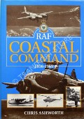 RAF Coastal Command 1936 - 1969  by ASHWORTH, Chris