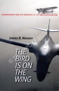 The Bird is on the Wing  by HANSEN, James R.