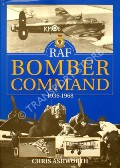 RAF Bomber Command 1936 - 1968  by ASHWORTH, Chris
