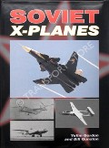Soviet X-Planes  by GORDON, Yefim & GUNSTON, Bill