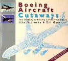Boeing Aircraft Cutaways  by BADROCKE, Mike & GUNSTON, Bill