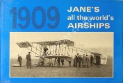 Jane's All the World's Airships 1909 by JANE, Fred T. (ed.)