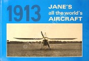 Jane's All the World's Aircraft 1913 by JANE, Fred T. (ed.)
