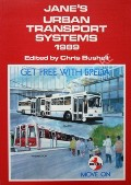 Jane's Urban Transport Systems 1989  by BUSHELL, Chris (ed.)